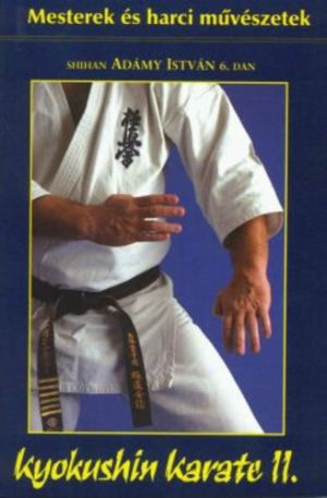 Adámy István: Kyokushin Karate