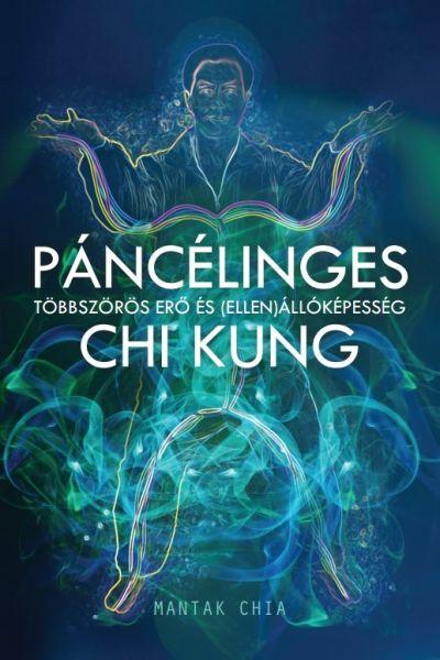Páncélinges Chi Kung